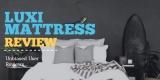 Luxi Mattress Review