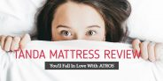 Tanda Mattress Review- Enjoy Advanced Cooling Technology